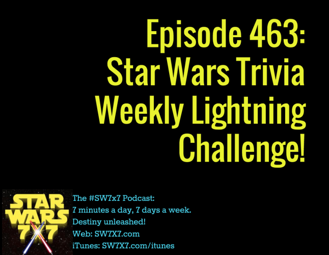 463-star-wars-trivia-weekly-lightning-challenge