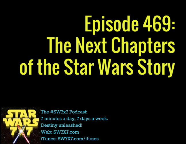 469-next-chapters-star-wars-story