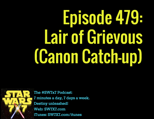 479-lair-of-grievous-canon-catch-up