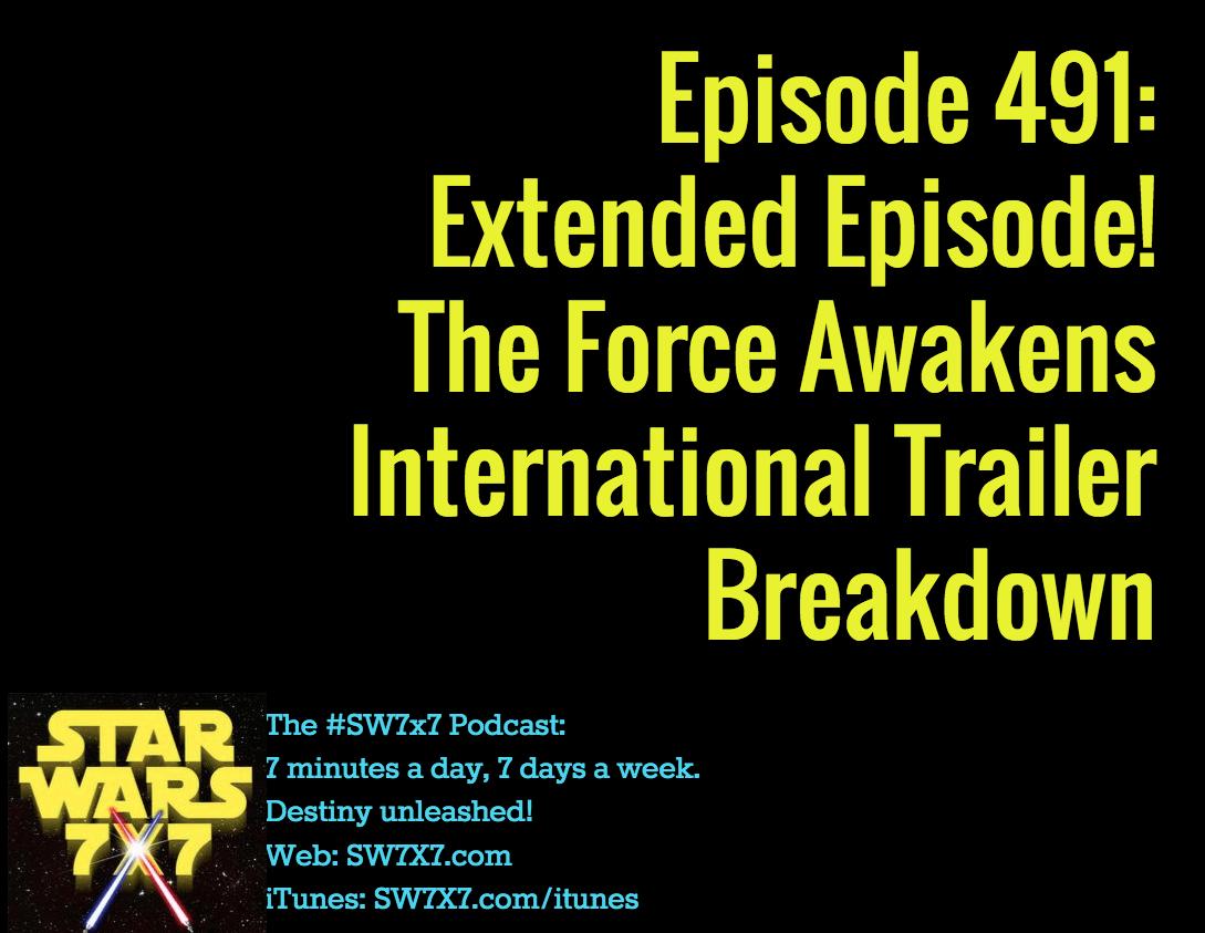 491-the-force-awakens-international-trailer-breakdown