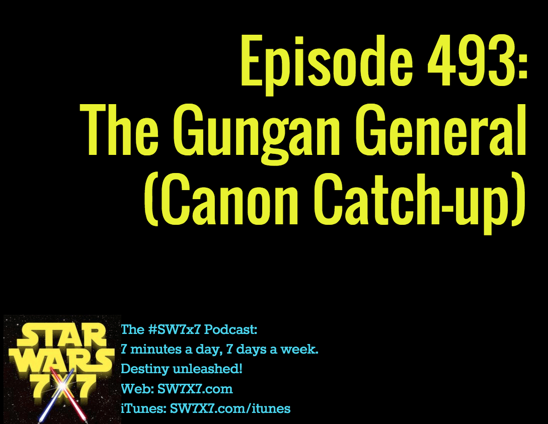 493-gungan-general-canon-catch-up