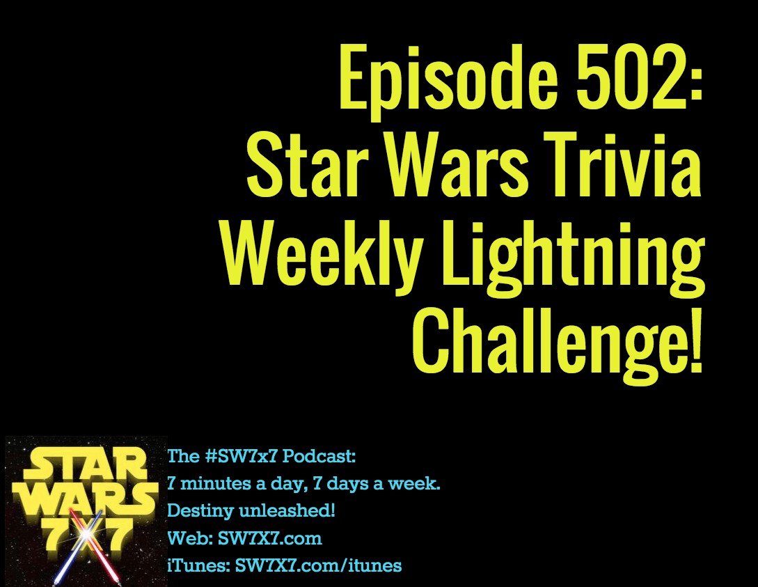 502-star-wars-trivia-weekly-lightning-challenge