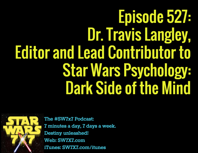 527-travis-langley-star-wars-psychology