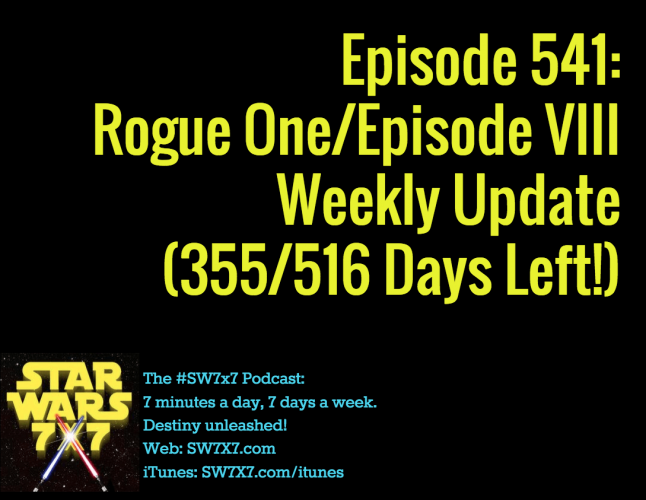 541-rogue-one-episode-viii-weekly-update