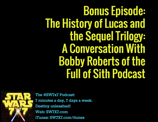 bonus-episode-lucas-star-wars-bobby-roberts-full-of-sith