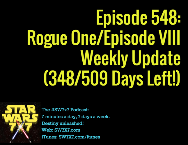 548-rogue-one-episode-viii-weekly-update