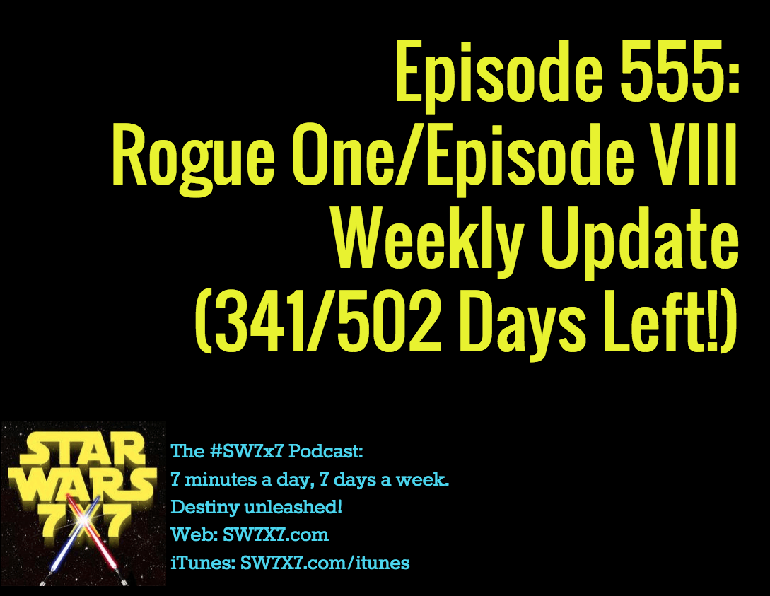 555-rogue-one-episode-viii-weekly-update