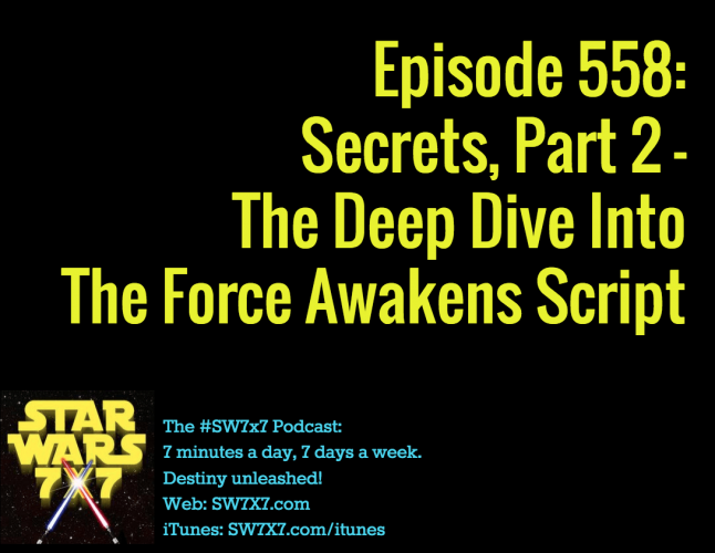 558-secrets-from-the-force-awakens-script-part-2