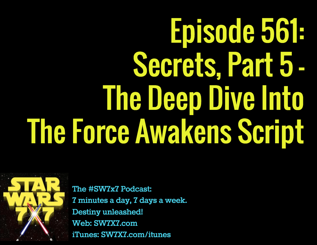 561-secrets-from-the-force-awakens-script-part-5