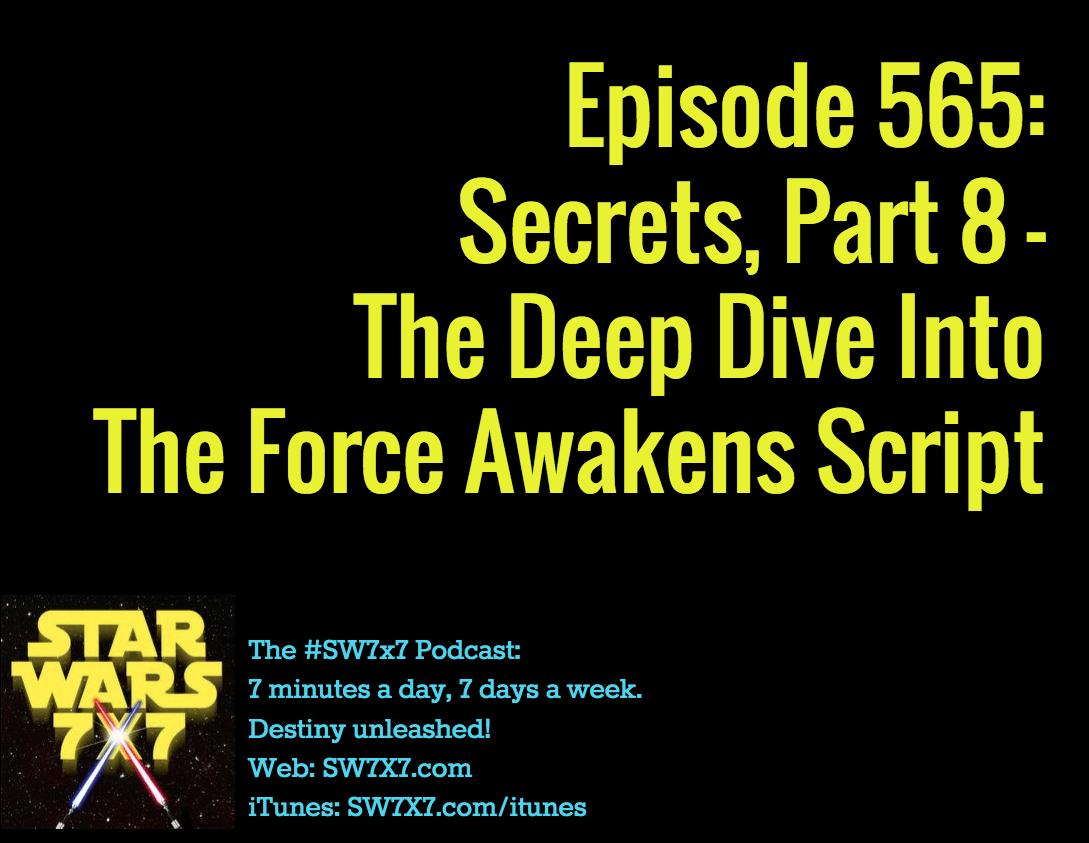 565-secrets-from-the-force-awakens-script-part-8
