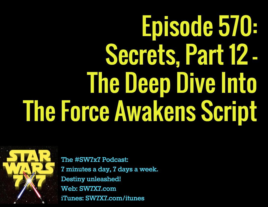 570-secrets-from-the-force-awakens-script-part-12
