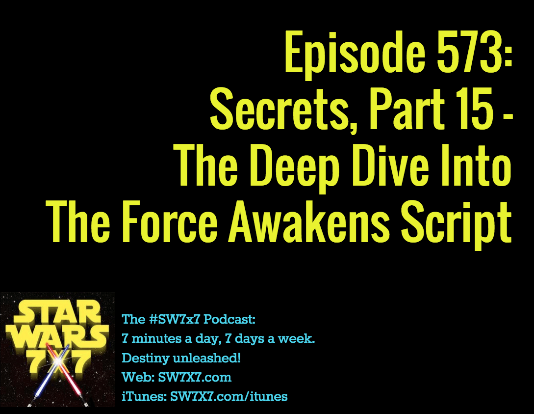 573-secrets-from-the-force-awakens-script-part-15