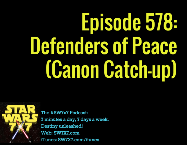 578-defenders-of-peace-star-wars-canon-catch-up