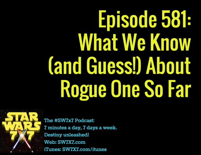 581-what-we-know-about-star-wars-rogue-one