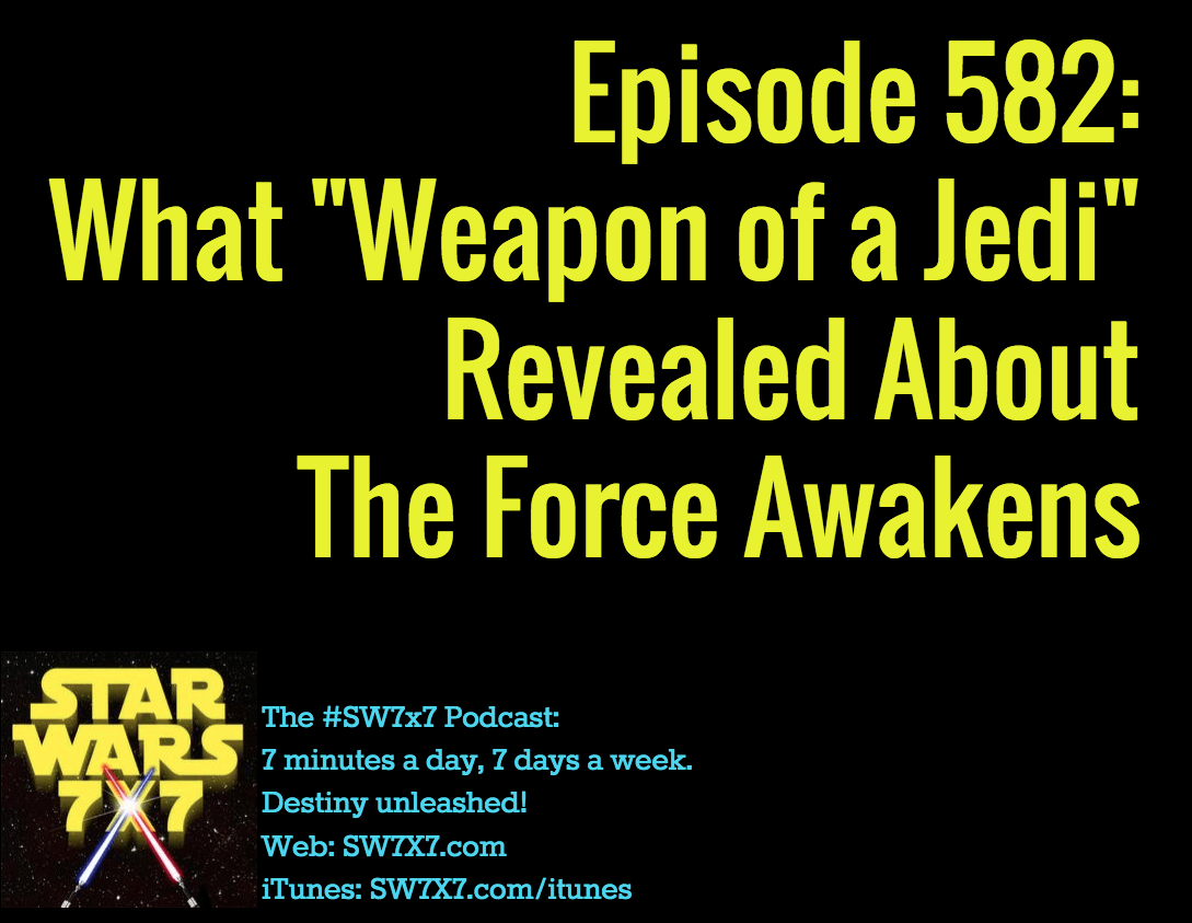 582-weapon-of-a-jedi-star-wars-the-force-awakens