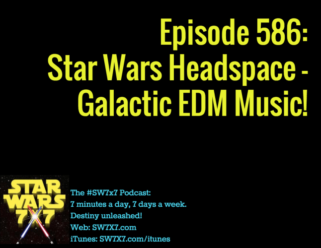 586-star-wars-headspace-edm-music