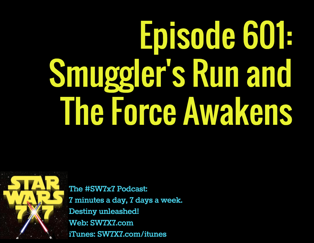 601-smugglers-run-and-the-force-awakens