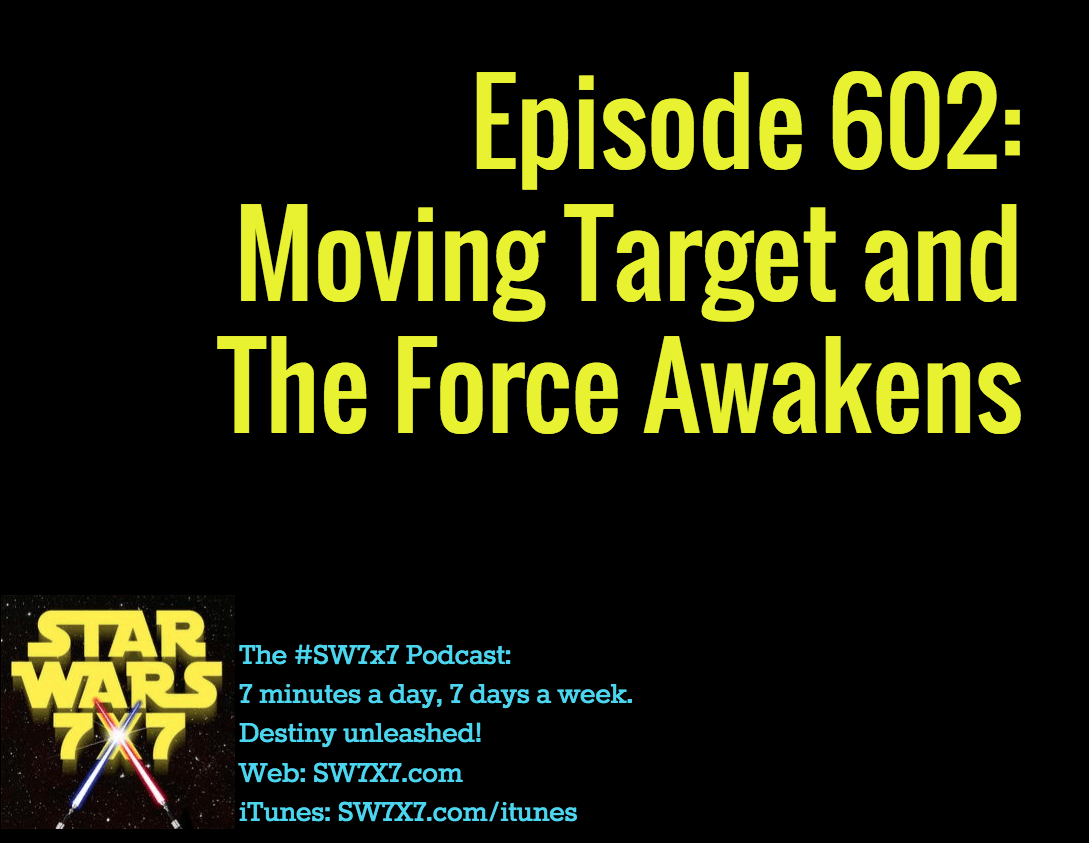 602-moving-target-and-the-force-awakens