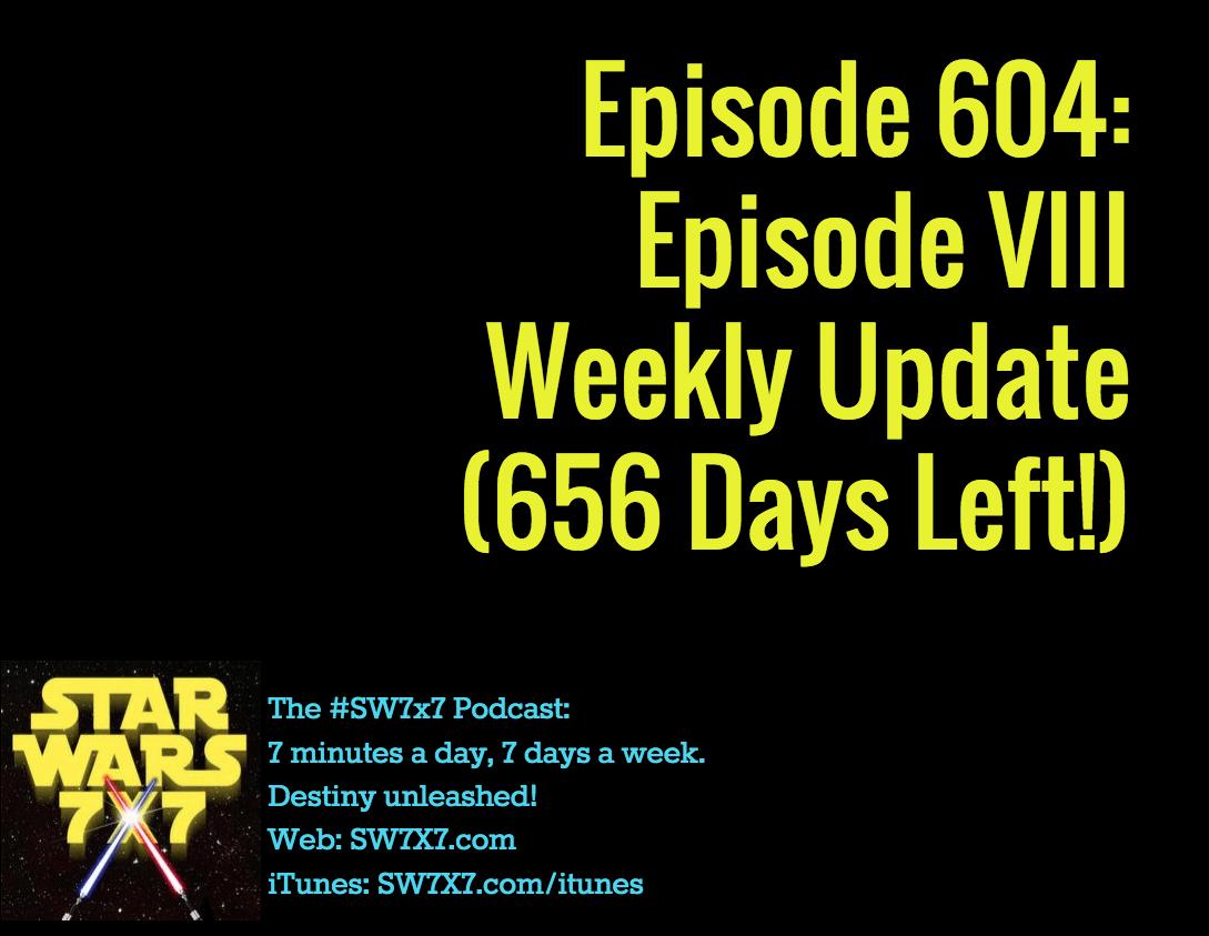 604-episode-viii-weekly-update