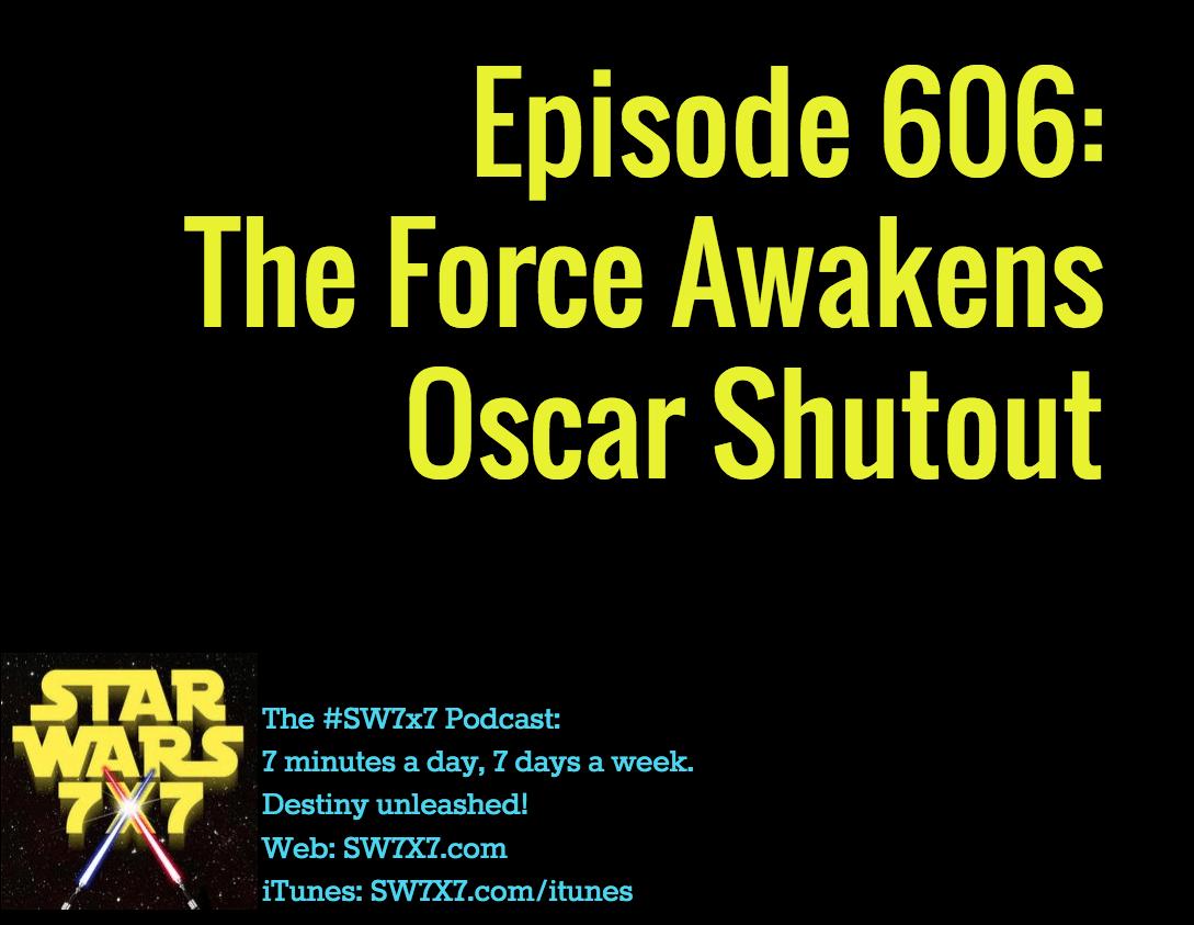 606-the-force-awakens-oscar-shutout
