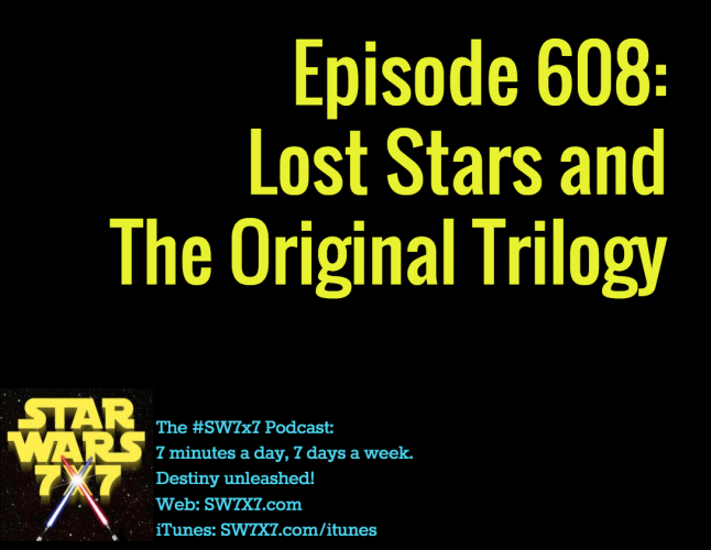 608-lost-stars-and-the-original-trilogy