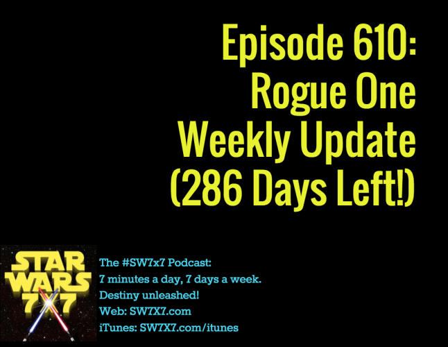 610-rogue-one-star-wars-story-weekly-update