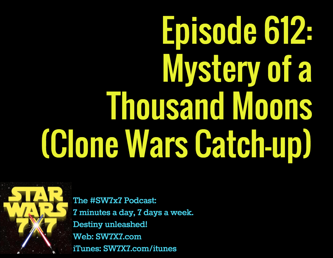 612-mystery-of-a-thousand-moons-clone-wars