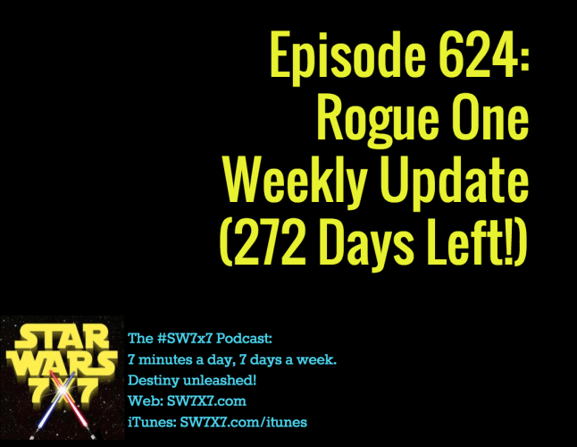 624-rogue-one-star-wars-story-weekly-update