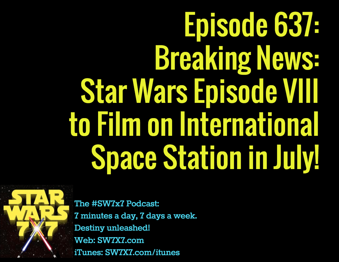 637-star-wars-episode-viii-filming-international-space-station