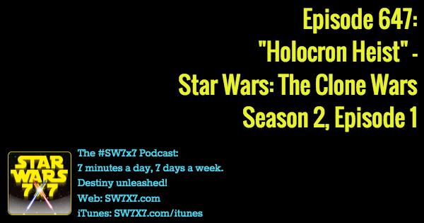 647-holocron-heist-star-wars-clone-wars