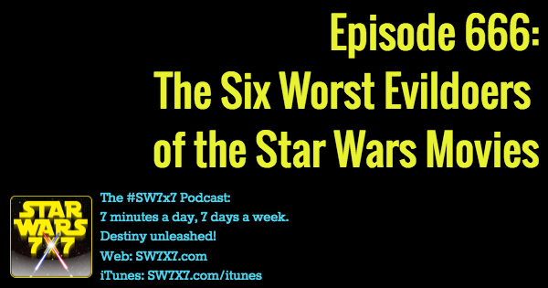 666-six-worst-evildoers-star-wars-movies