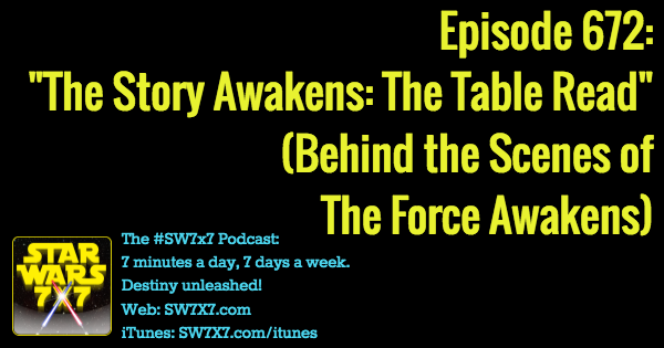 672-story-awakens-table-read-star-wars-force-awakens