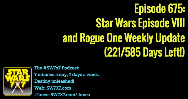 675-rogue-one-star wars-episode-viii-weekly-update