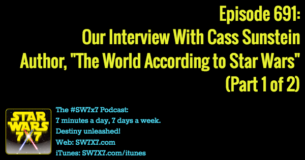 691-cass-sunstein-interview-the-world-according-to-star-wars