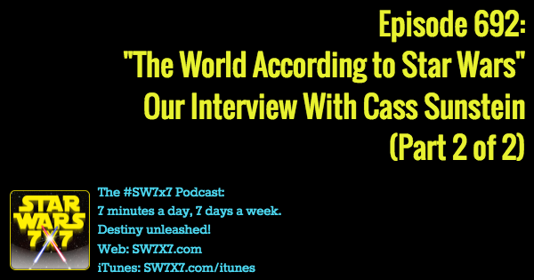 692-cass-sunstein-interview-the-world-according-to-star-wars