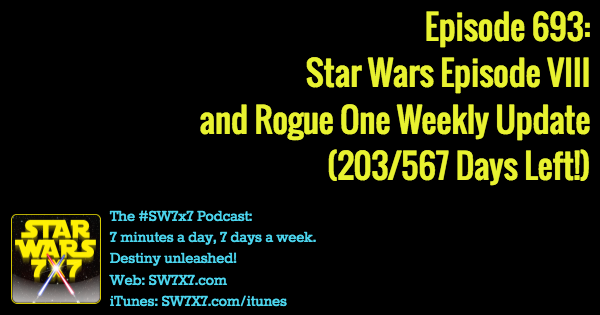 693-rogue-one-star wars-episode-viii-weekly-update