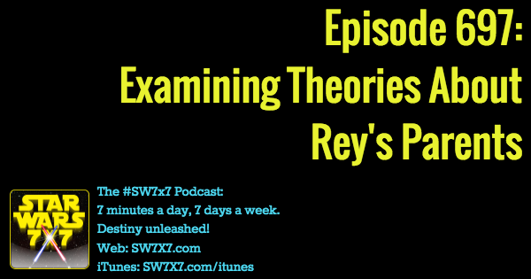697-examining-theories-about-reys-parents