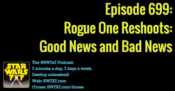 699-rogue-one-reshoots-good-news-bad-news