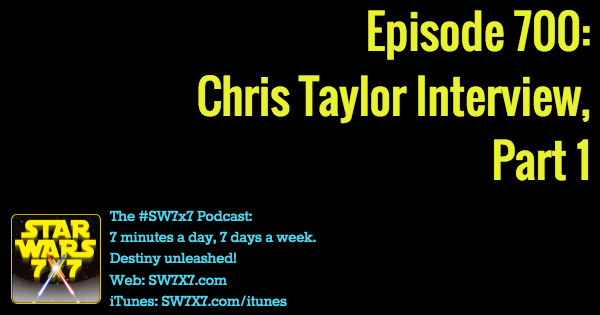 700-chris-taylor-interview-part-one