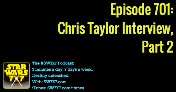 701-chris-taylor-interview-part-two