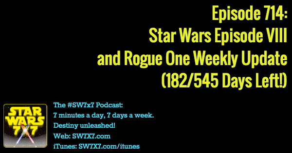 714-rogue-one-star wars-episode-viii-weekly-update