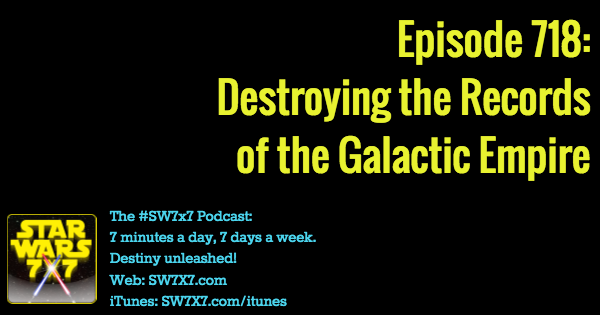 718-destroying-the-galactic-empire-records-star-wars