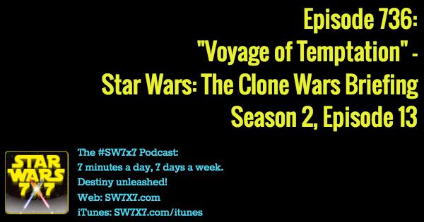 736-voyage-of-temptation-star-wars-clone-wars