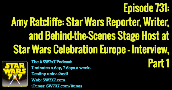 731-amy-ratcliffe-star-wars-celebration-interview-part-1
