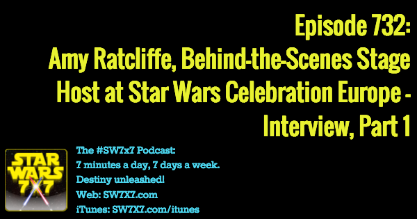 732-amy-ratcliffe-star-wars-celebration-interview-part-2