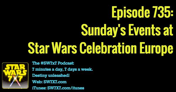 735-sunday-star-wars-celebration-europe