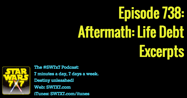 738-aftermath-life-debt-excerpts-star-wars