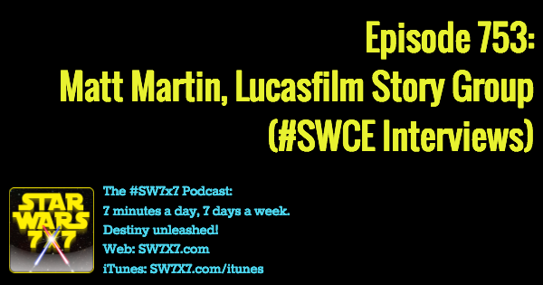 753-matt-martin-lucasfilm-story-group-star-wars-celebration