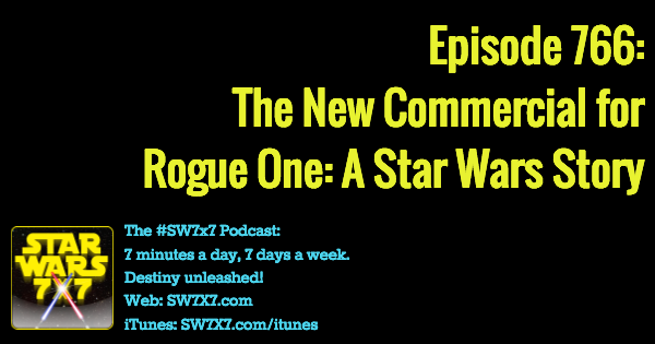 766-rogue-one-a-star-wars-story-commercial