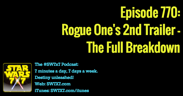 770-rogue-one-a-star-wars-story-2nd-trailer-breakdown
